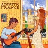 Putumayo Presents Acoustic France Lyrics JP Nataf