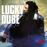 Retrospective Lyrics Lucky Dube