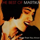 More Than You Know - The Best of Martika Lyrics Martika