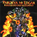 Buruguduystunstugudunstuy Lyrics Parokya Ni Edgar