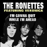 I'm Gonna Quit While I'm Ahead Lyrics The Ronettes