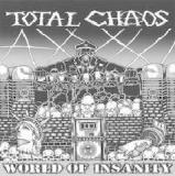 World Of Insanity Lyrics Total Chaos