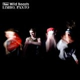 Limbo, Panto Lyrics Wild Beasts