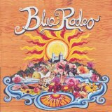 Palace of Gold Lyrics Blue Rodeo