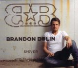 Shiver Lyrics Brandon Bolin