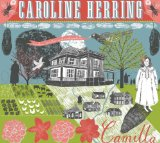Camilla Lyrics Caroline Herring
