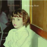His Young Heart (EP) Lyrics Daughter