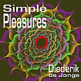 Simple Pleasures Lyrics Diederik De Jonge