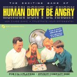 Human Don't Be Angry Lyrics Human Don't Be Angry