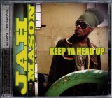 Keep Ya Head Up Lyrics Jah Mason