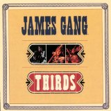 Thirds Lyrics James Gang