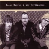 Miscellaneous Lyrics Jesse Harris & The Ferdinandos