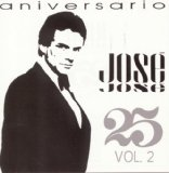 Vol. 2-25 Aniversario Lyrics Jose Jose