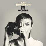 Big Picture Lyrics Kat Edmonson