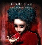 Love & Other Mysteries Lyrics Ken Hensley