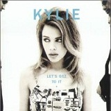 Let's Get To It Lyrics Minogue Kylie