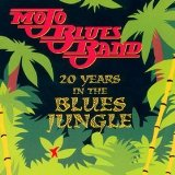 20 Years in the Blues Jungle Lyrics Mojo Blues Band