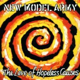 The Love Of Hopeless Causes Lyrics New Model Army