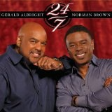 24/7 Lyrics Norman Brown