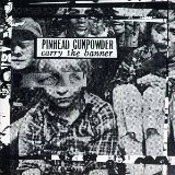 Carry The Banner Lyrics Pinhead Gunpowder