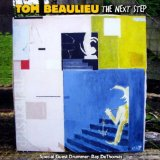 The Next Step Lyrics Tom Beaulieu