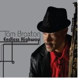 Endless Highway Lyrics Tom Braxton