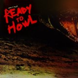 Ready to Howl Lyrics Birds Of Maya
