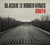 South  Lyrics Blackie & The Rodeo Kings