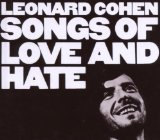 Songs Of Love And Hate Lyrics Cohen Leonard