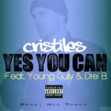 Yes You Can (Single) Lyrics Cristiles