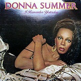 I Remember Yesterday Lyrics Donna Summer