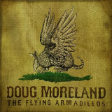The Flying Armadillos Lyrics Doug Moreland