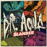 Slander Lyrics Dr. Acula
