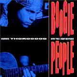 Boogie People Lyrics George Thorogood And The Destroyers