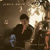 Dream Café Lyrics Greg Brown