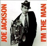 I'm The Man Lyrics Jackson Joe