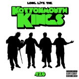 Long Live The Kings Lyrics Kottonmouth Kings