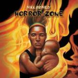 Horror Zone Lyrics Max Romeo