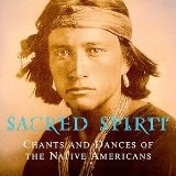 chants and dances of the native american Lyrics Sacred Spirit