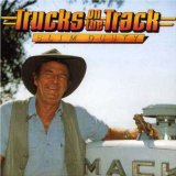Trucks On The Track Lyrics Slim Dusty
