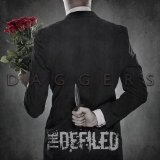 Daggers Lyrics The Defiled (UK)