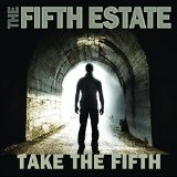 Take The Fifth Lyrics The Fifth Estate