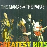 The Mamas & The Papas Greatest Hits Lyrics The Mamas & The Papas