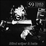 Blind Anger And Hate Lyrics 59 Times The Pain