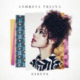 Giants Lyrics Andreya Triana
