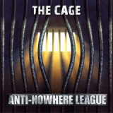 The Cage Lyrics Anti-Nowhere League