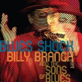 Blues Shock Lyrics Billy Branch & The Sons Of Blues