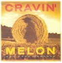 Miscellaneous Lyrics Cravin' Melon