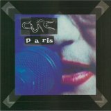 Paris (live) Lyrics Cure, The