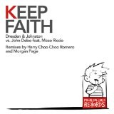 Keep Faith Lyrics Dresden And Johnston